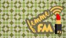 FEMME FM // EPISODIO #3 // CRISTINA MARRAS